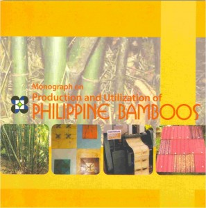 Monograph on the Production and Utilization of Philippine Bamboos